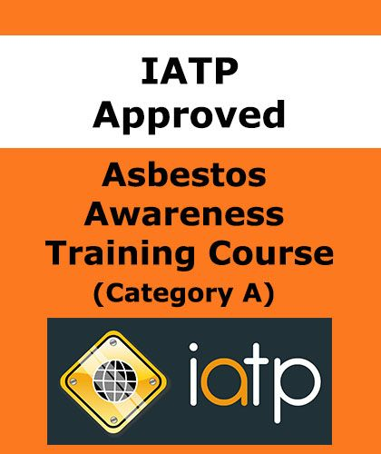 iatp-approved-online-asbestos-awareness-training-course